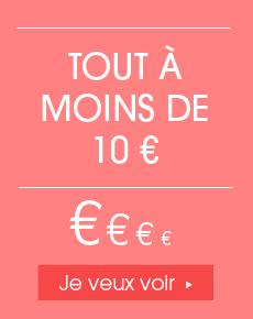 Tout à moins de 10€